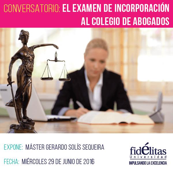 Conversatorio, Examen de incorporación al colegio de abogados